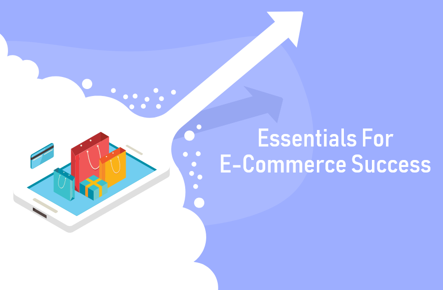 Essentials-For-E-Commerce-Success