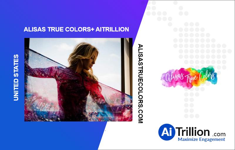 AiTrillion + Alisa's True Colors