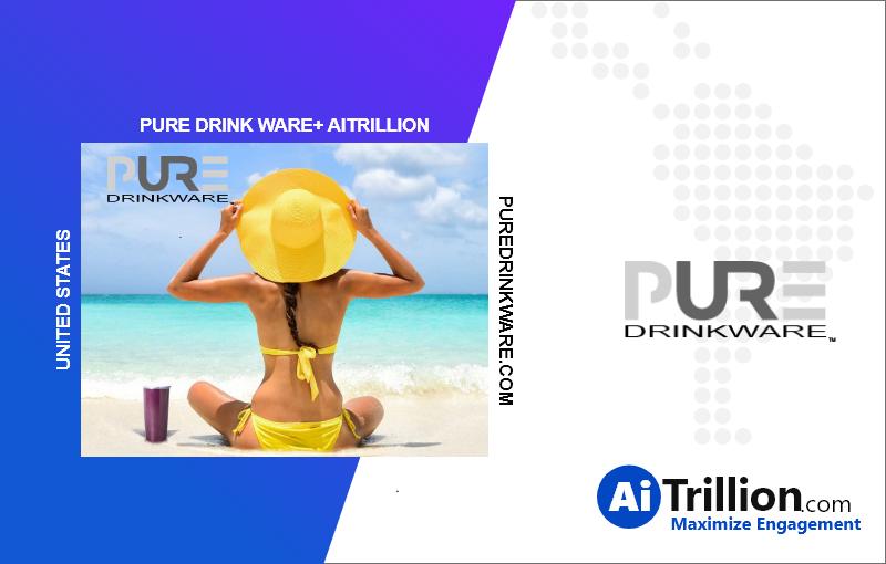 AiTrillion + Pure Drink Ware