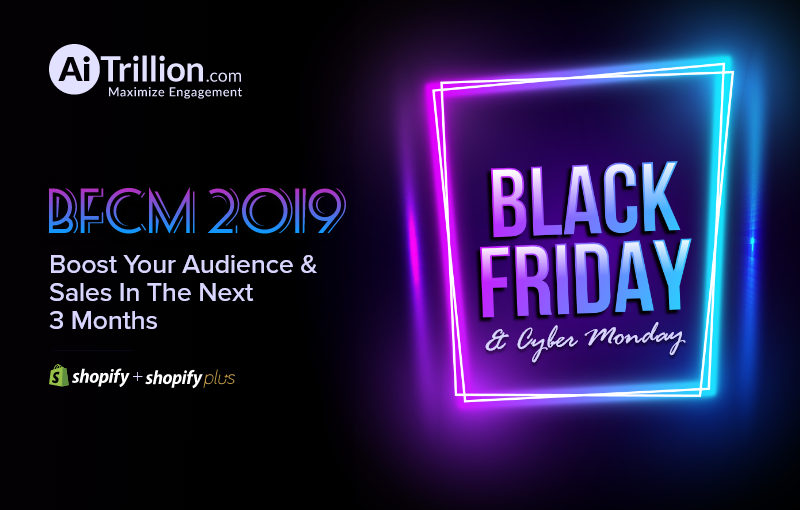 Boost your sales with AiTrillion during Black Friday & Cyber Monday.