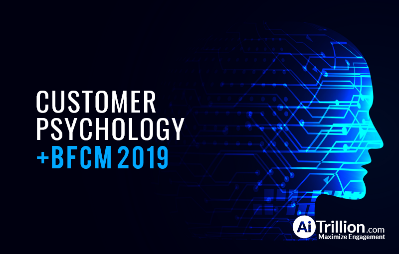 Psychology of customers during BFCM