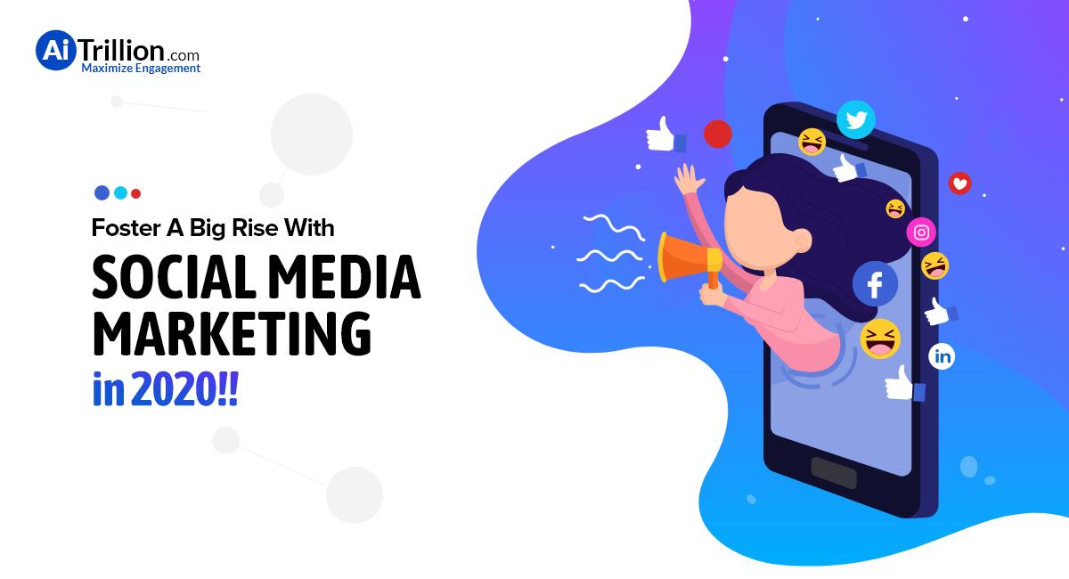 Social Media Marketing in 2020!