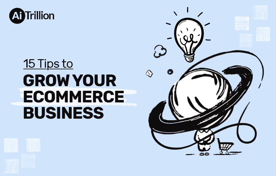 Tips to grow ecommerce business
