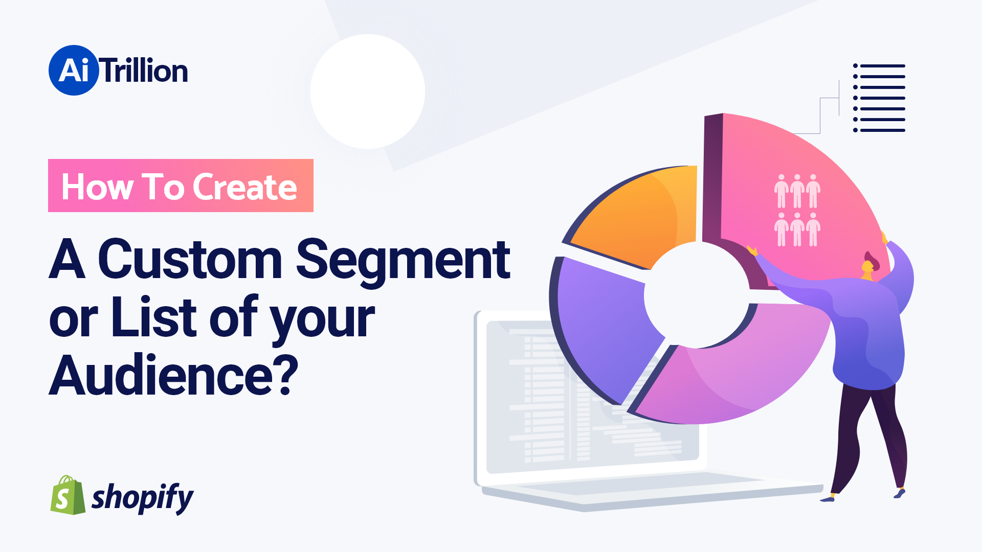 How To Create A Custom Segment or List of your Audience