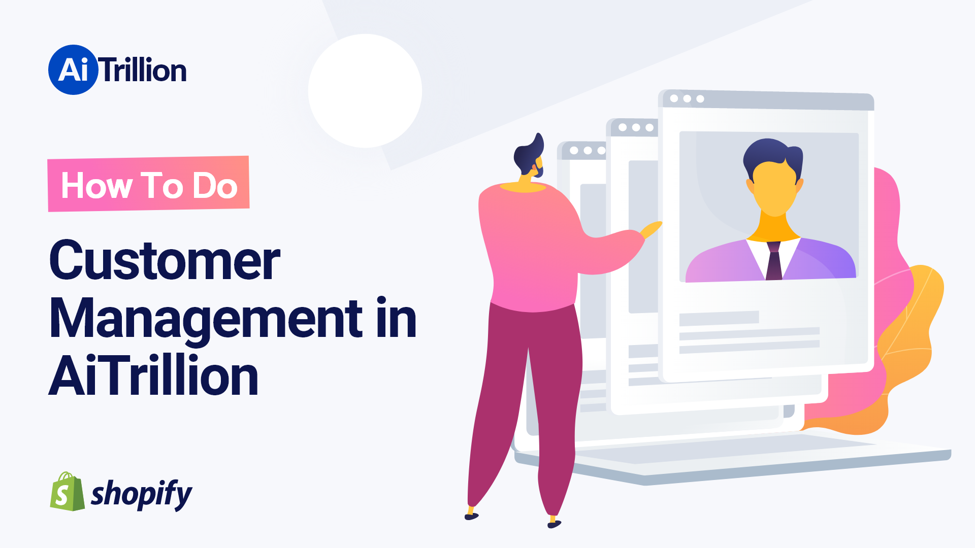 How To Do Customer Management in AiTrillion
