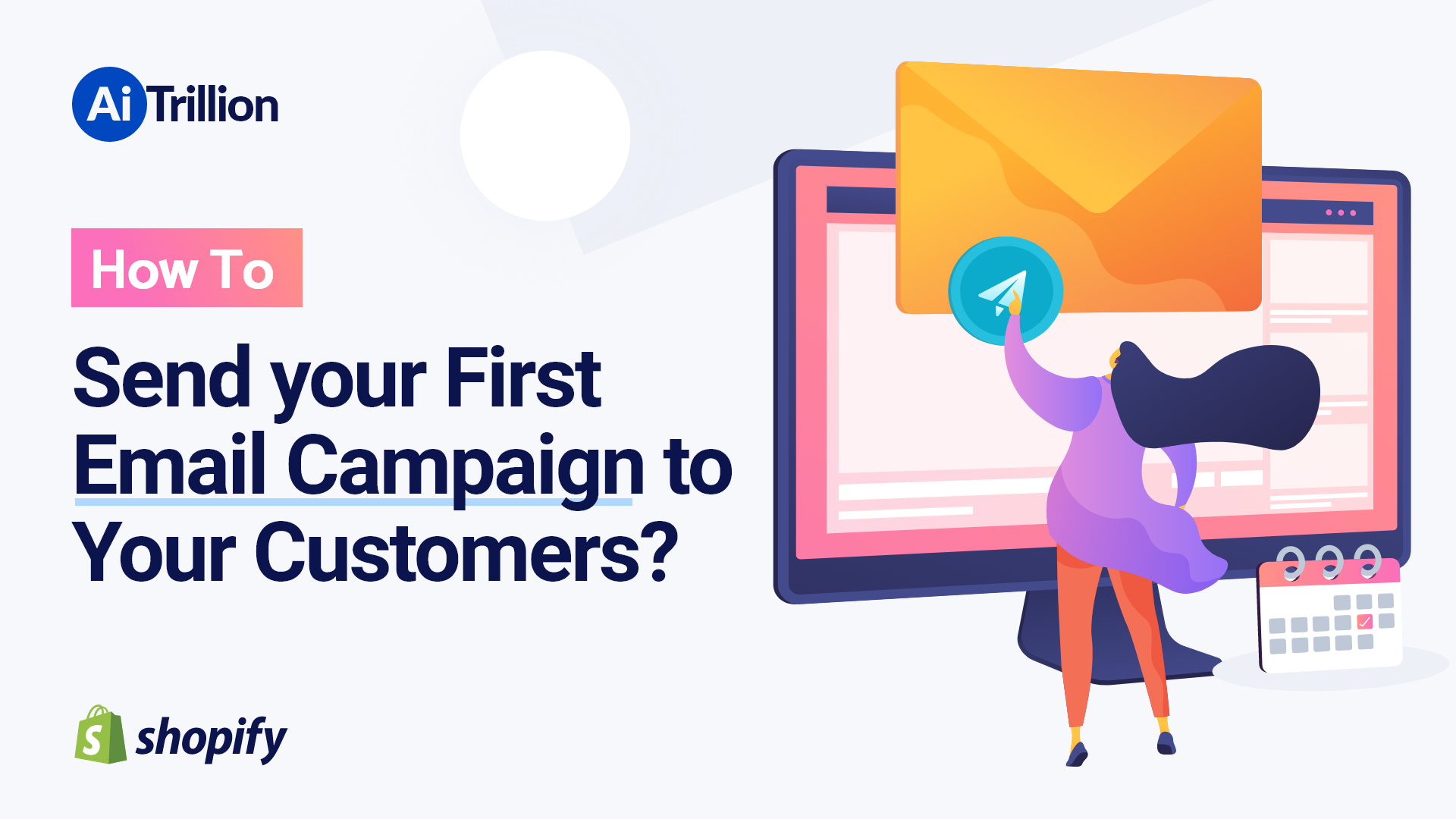 How To Send your First Email Campaign to Your Customers