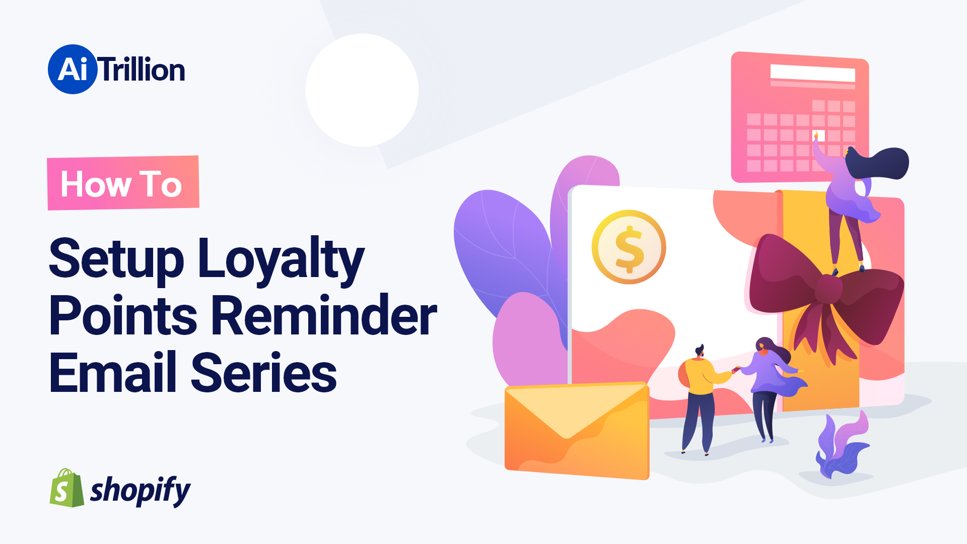 How To Setup Loyalty Points Reminder Email Series