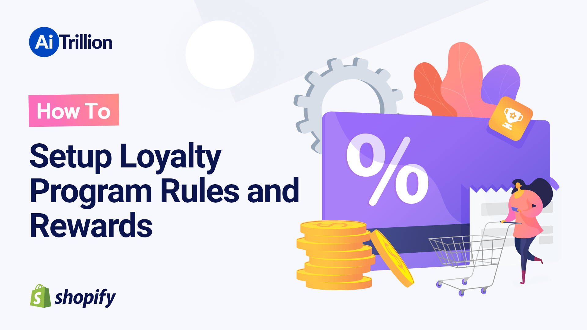 How To Setup Loyalty Program Rules and Rewards
