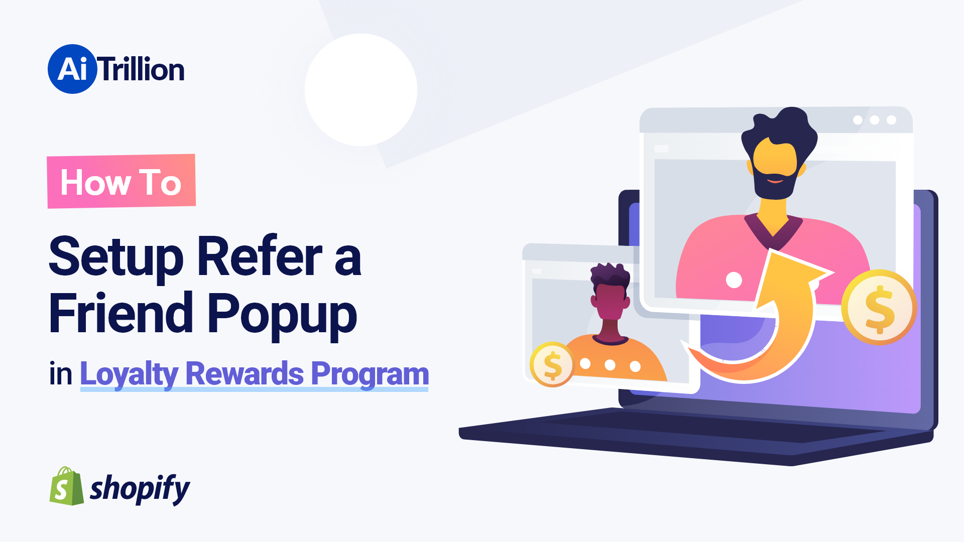 How To Setup Refer a Friend Popup in Loyalty Rewards Program