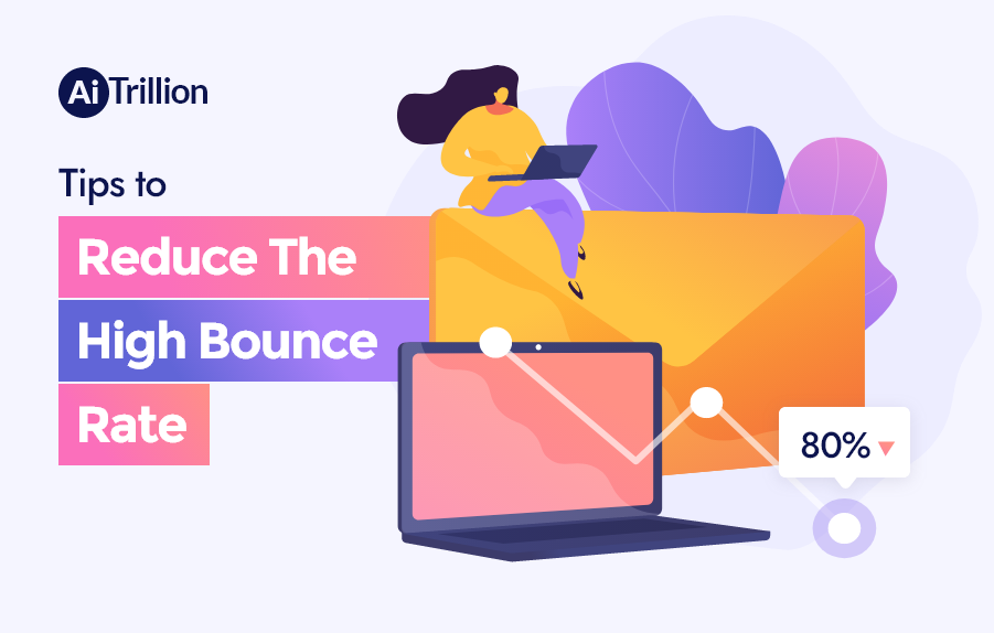 Tips to reduce the high bounce rate.